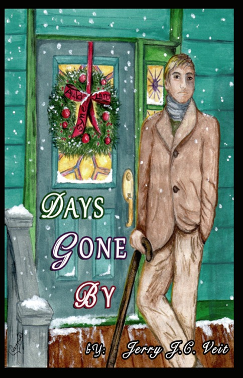 Days Gone By  by  Jerry J.C. Veit