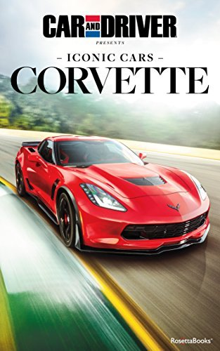 Car and Driver Iconic Cars: Corvette  by  Car and Driver