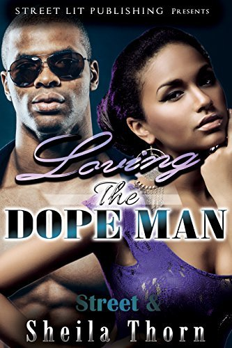 Loving the Dope Man  by  Street