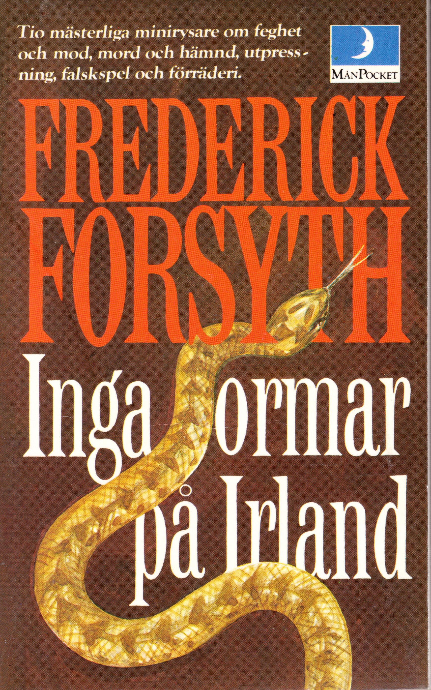 Inga ormar på Irland Frederick Forsyth