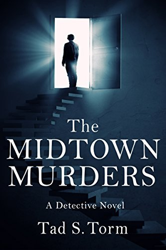 The Midtown Murders (Detective Ben Carter Investigates #1)  by  Tad S. Torm