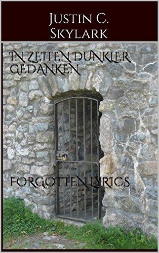In Zeiten dunkler Gedanken forgotten lyrics Justin C. Skylark