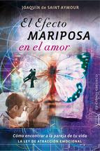 El Efecto Mariposa En El Amor Joaquín de Saint-Aymour