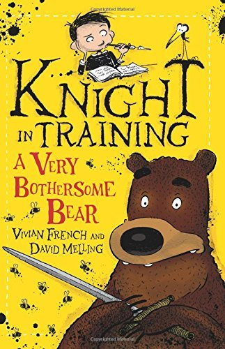 Knight in Training: 3: A Very Bothersome Bear  by  Vivian French