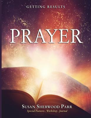 Prayer  by  Susan Sherwood Parr