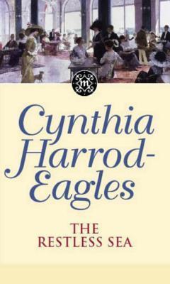 The Restless Sea (The Morland Dynasty, #27) Cynthia Harrod-Eagles