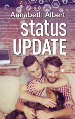 Status Update (#gaymers, #1) Annabeth Albert