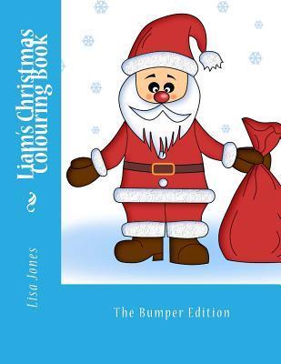 Liams Christmas Colouring Book  by  Lisa     Jones