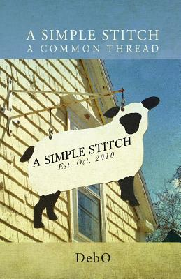 A Simple Stitch, A Common Thread  by  DebO