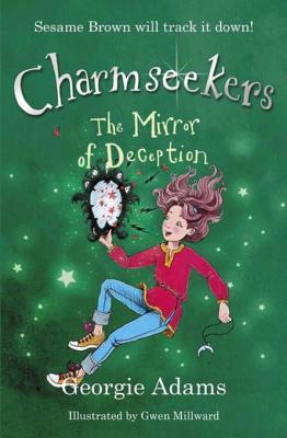 The Mirror of Deception: Charmseekers 11  by  Georgie Adams