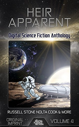 Heir Apparent: Digital Science Fiction Anthology Robert Lowell Russell