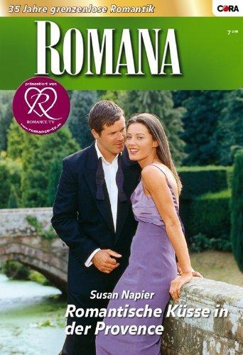 Romantische Küsse in der Provence  by  Susan Napier