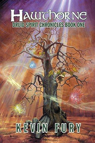 Hawthorne (Druid Spirit Chronicles, #1)  by  Kevin Fury