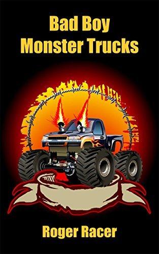 Bad Boy Monster Trucks Roger Racer