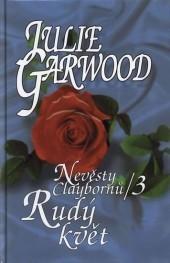 Rudý květ (Rose, #4)  by  Julie Garwood