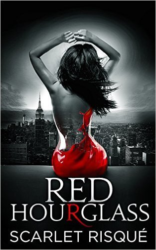 Red Hourglass (Hourglass, #1) Scarlet Risque