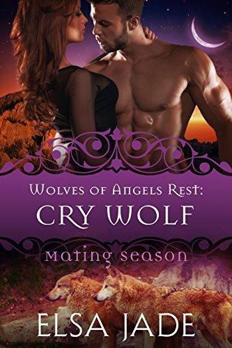 Cry Wolf (Wolves of Angels Rest, #7)  by  Elsa Jade