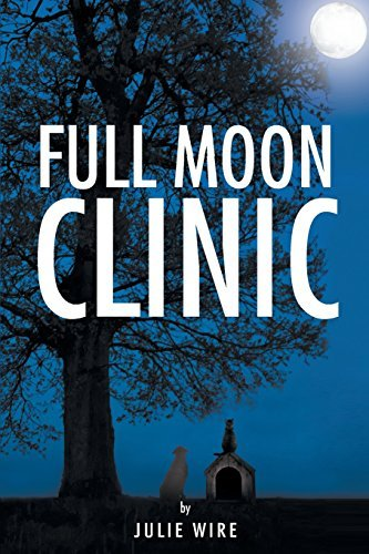 Full Moon Clinic Julie Wire