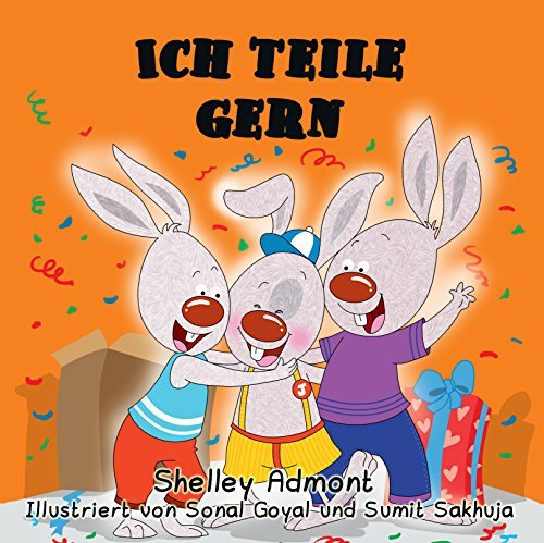 Kinderbuch: Ich teile gern - I Love to Share (german childrens books) Kinderbücher: kinderbucher, german kids books, german kids stories, kinderbuch deutsch (I Love to...) Shelley Admont