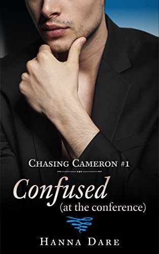 Confused (at the conference): Chasing Cameron 1  by  Hanna Dare