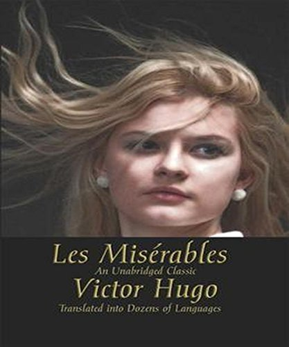 Les Misérables (Illustrated): English Language Victor Hugo