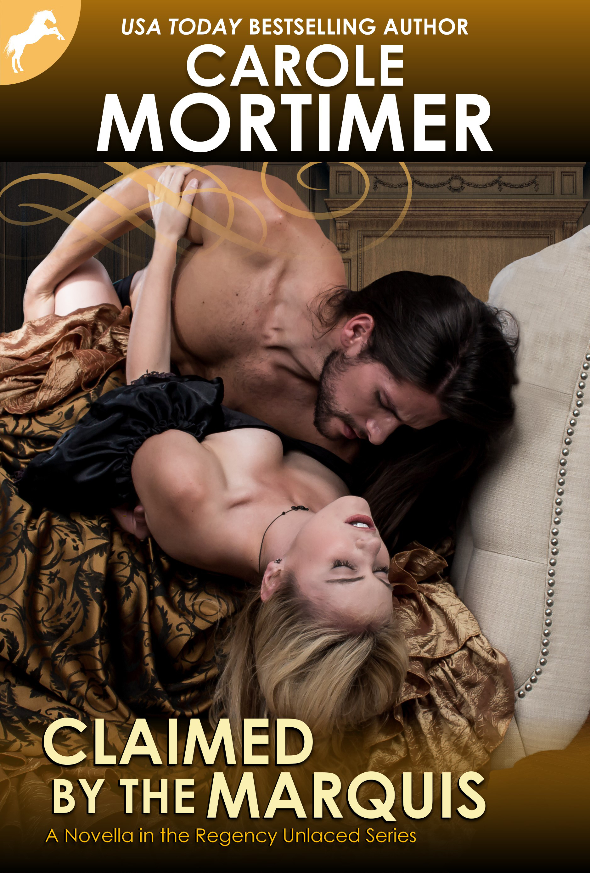 Claimed the Marquis (Regency Unlaced 2) by Carole Mortimer