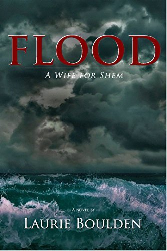 Flood: A Wife for Shem  by  Laurie Boulden