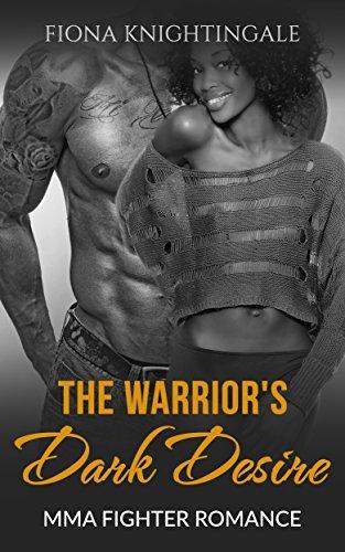 The Warriors Dark Desire  by  Fiona Knightingale
