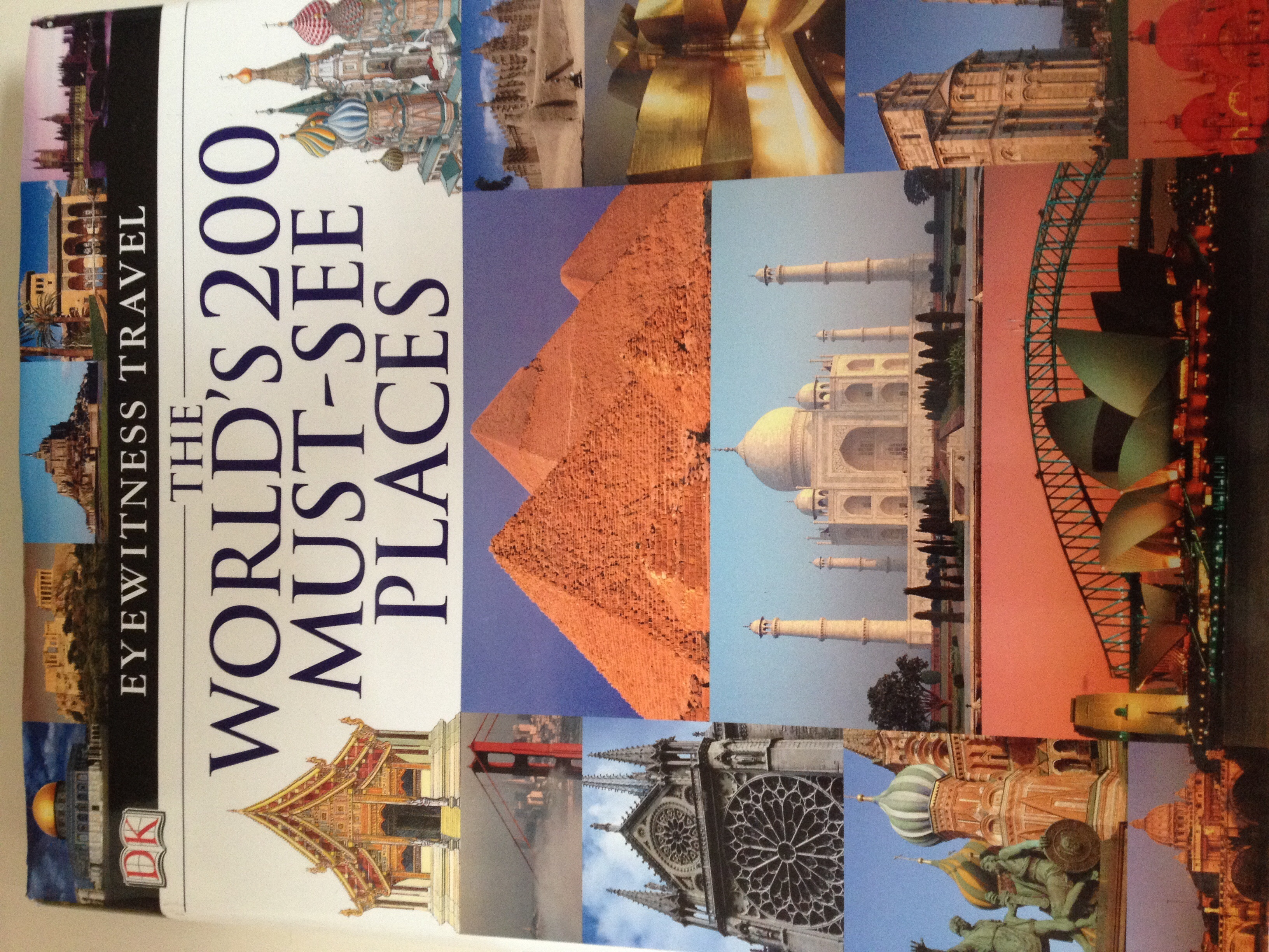 The Worlds 200 Must-See Places  by  DK Publishing