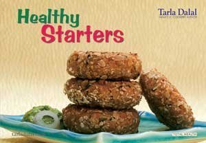 Healthy Starters  by  Tarla Dalal