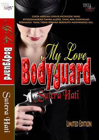 MY LOVE BODYGUARD SUTERA HATI
