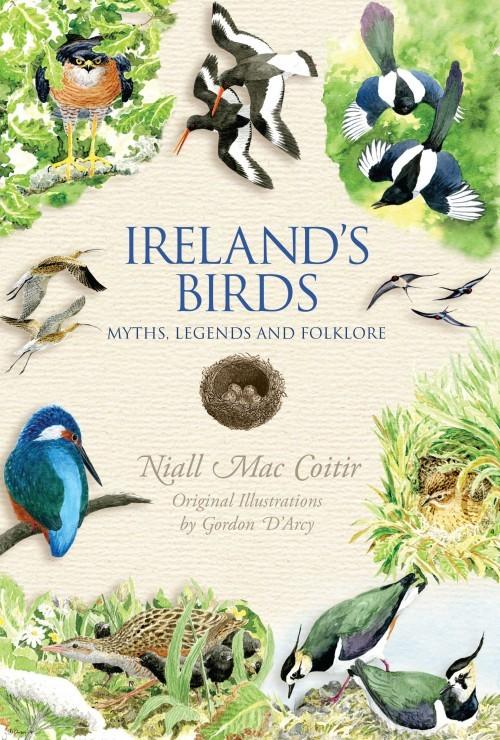 Irelands Birds: Myths, Legends and Folklore Niall Mac Coitir