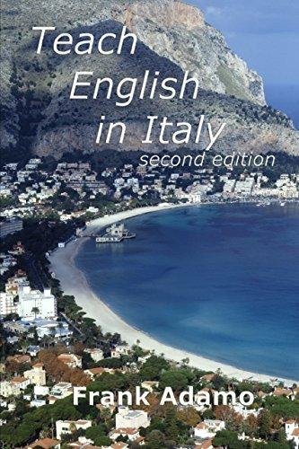Teach English In Italy : Second Edition Frank Adamo