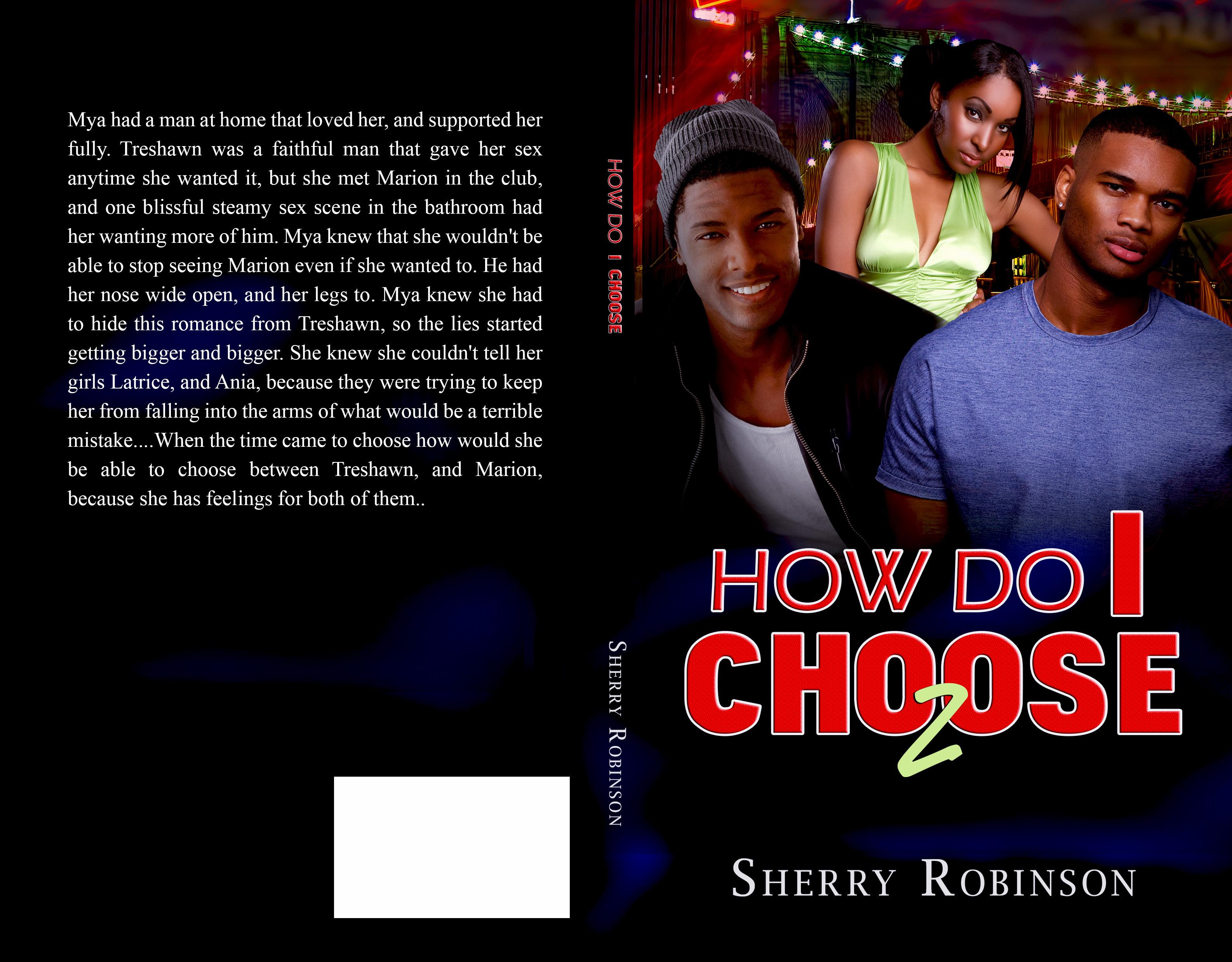 How Do I Choose 2 Sherry Robinson