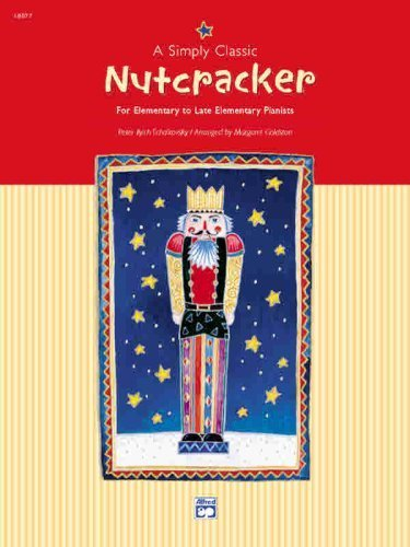 A Simply Classic Nutcracker: 0  by  Tchaikovsky