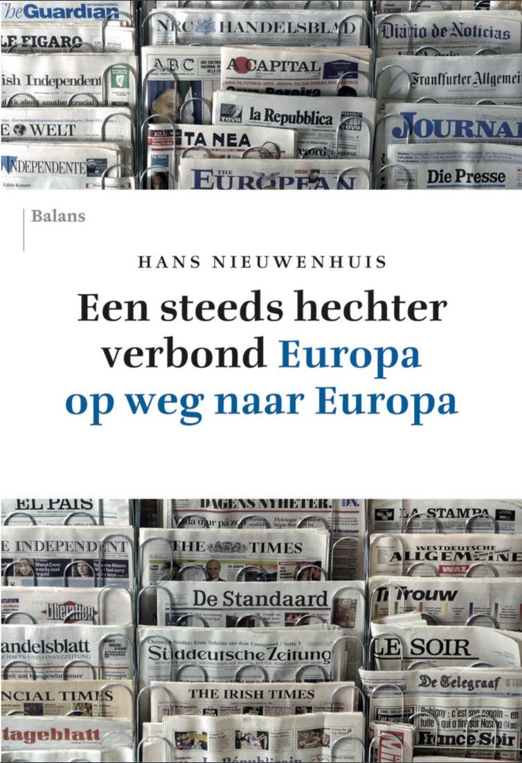 Een steeds hechter verbond. Europa op weg naar Europa  by  Hans Nieuwenhuis