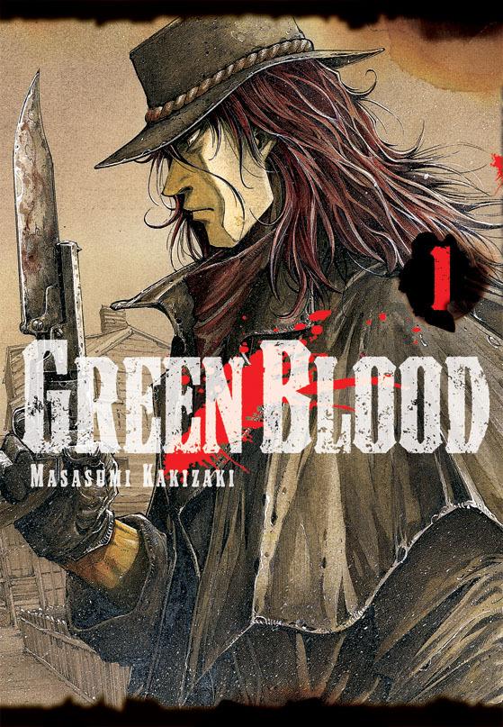 Green Blood (Green Blood #1) Masasumi Kakizaki