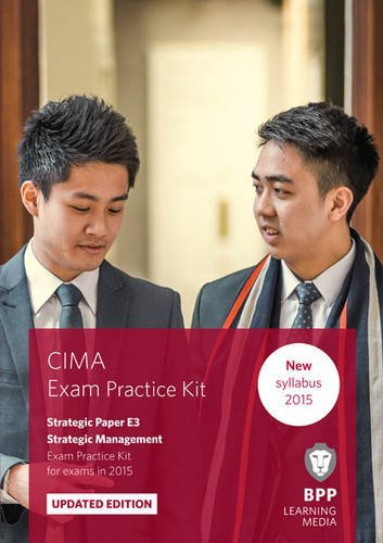 CIMA E3 Strategic Management: Exam Practice Kit BPP Learning Media