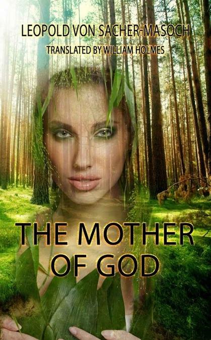 The Mother of God  by  Leopold von Sacher-Masoch