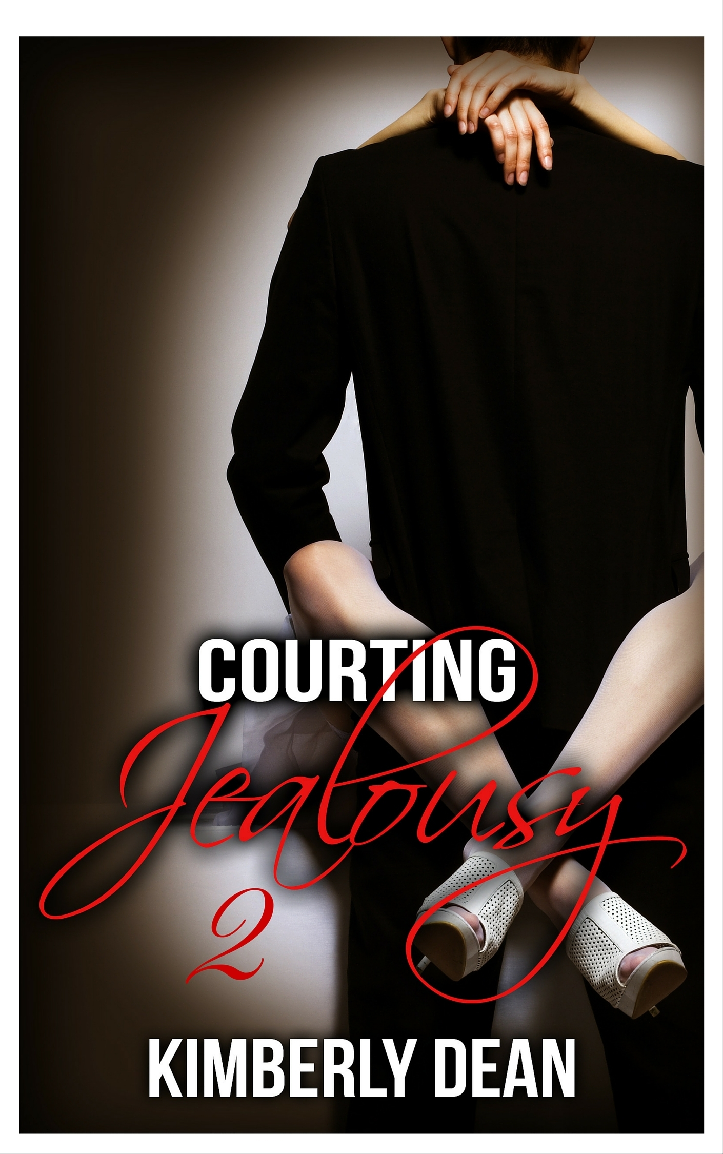 Courting Jealousy 2 Kimberly Dean