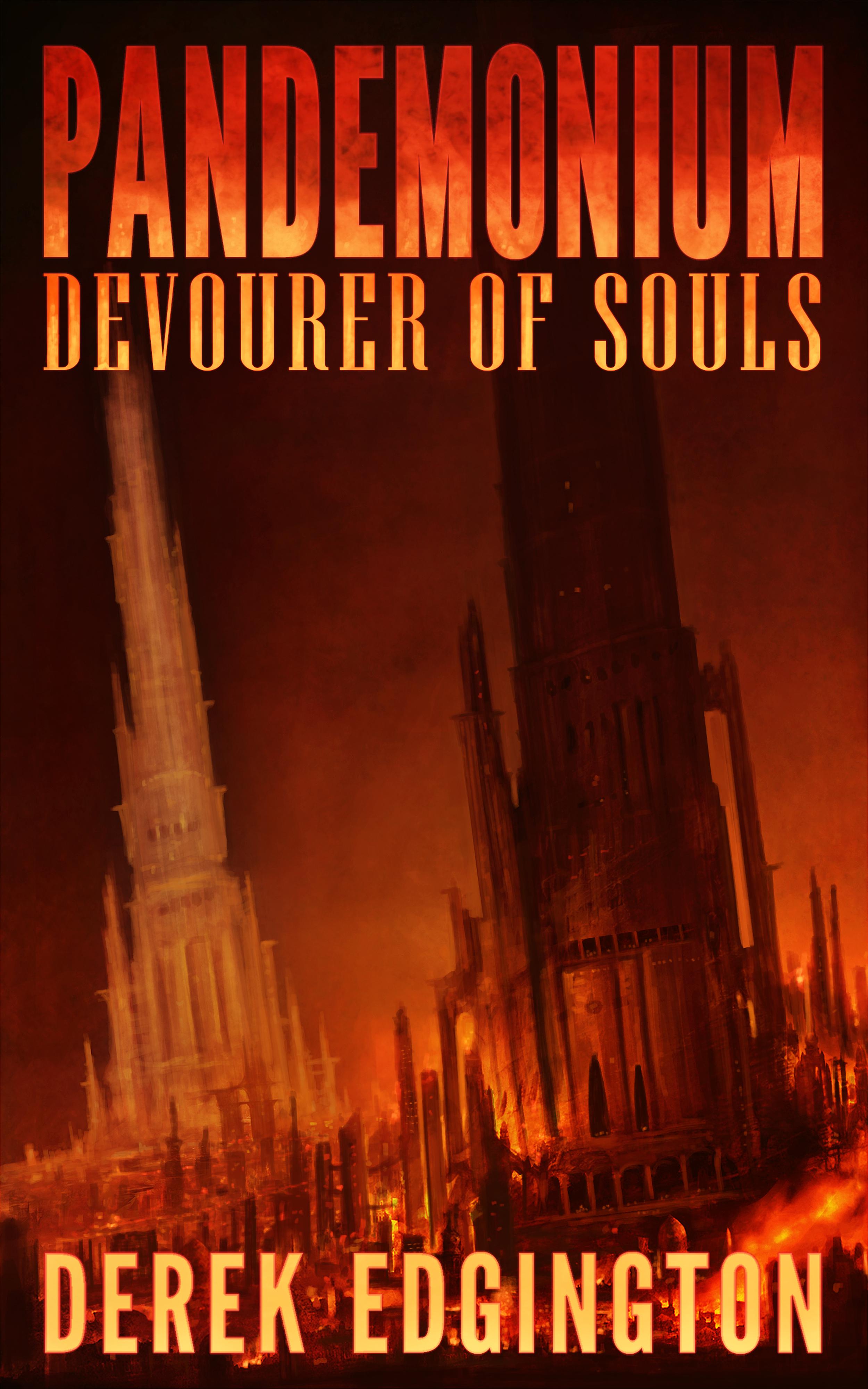 Pandemonium: Devourer of Souls Derek Edgington