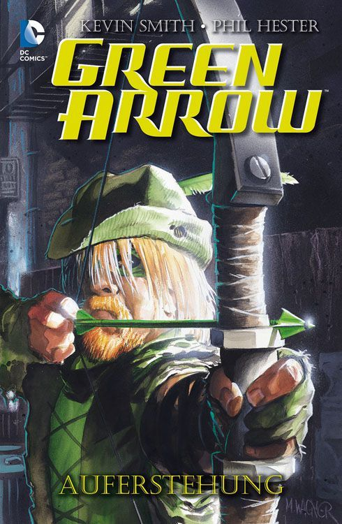 Green Arrow: Auferstehung  by  Kevin Smith