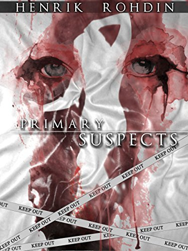 Primary Suspects  by  Henrik Rohdin