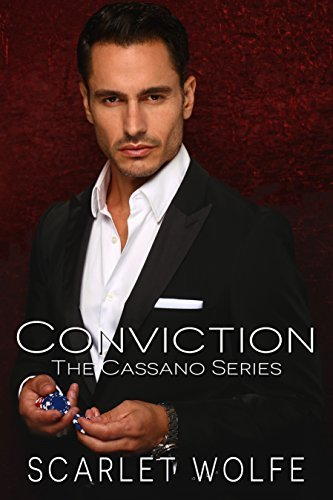 Conviction (The Cassano Series Book 4)  by  Scarlet Wolfe