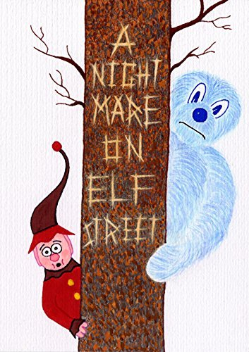 A Nightmare on Elf Street  by  Morgan Clarke