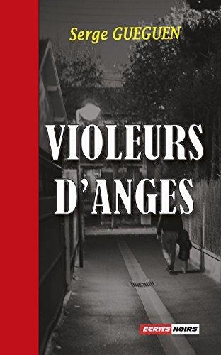 Violeurs danges: Un thriller au suspense saisissant ! Serge Guéguen