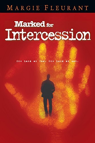 Marked for Intercession Margie Fleurant