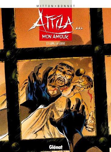 Attila mon amour T01 : Lupa la louve Jean-Yves Mitton