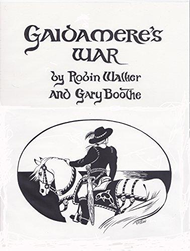 Gaidameres War: A Fantasty Adventure Robin Walker