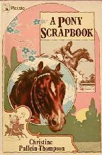 A Pony Scrapbook Christine Pullein-Thompson